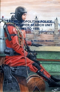 Book The Metropolitan Police Underwater Search Unit 1983 to 1996